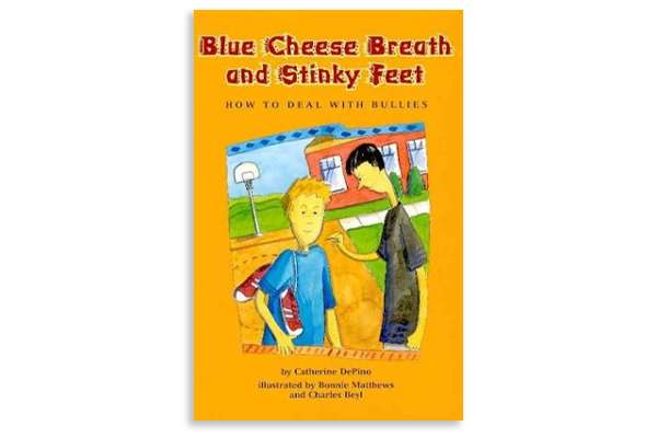 "Cover of the book ""Blue Cheese Breath and Stinky Feet"""