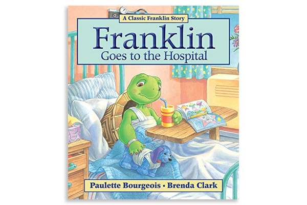 "Cover of the book ""Franklin Goes to the Hospital"""