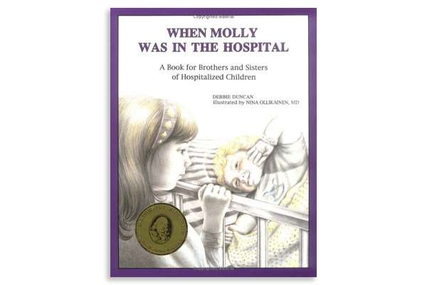 "Cover of the book ""When Molly was in the Hospital"""